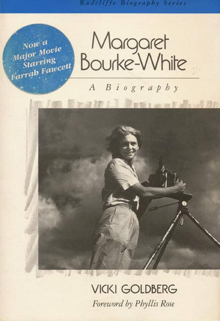 Margaret Bourke White (Radcliffe Biography Series)