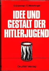 Idee und Gestalt der Hitlerjugend.