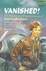 Vanished!: The Mysterious Disappearance of Amelia Earhart (Step Into Reading: Step 4) - Monica Kulling