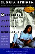 Outrageous Acts and Everyday Rebellions: Second Edition