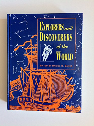 Explorers  &  Discoverers of the World 1 (Explorers and Discoverers) - Daniel Baker