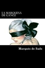 La Marquesa de Gange (Spanish Edition) Marques de Sade Author