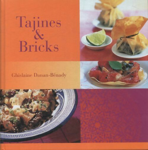 Tajines & bricks - Ghislaine Danan-Benady