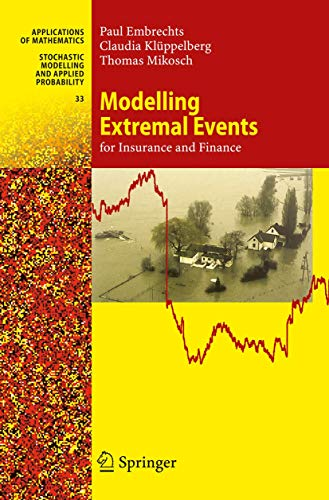Modelling Extremal Events for Insurance and Finance - Paul Embrechts