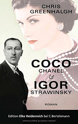 Coco Chanel & Igor Strawinsky: Roman Greenhalgh, Chris and Lemmens, Nathalie