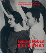 Sonia & Robert Delaunay: Künstlerpaare, Künstlerfreunde : dialogues dartistes, résonances : [Ausstellung] Kunstmuseum Bern [15.11.] 1991 - [9.2.] 1992