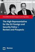 The High Representative for the EU Foreign and Security Policy - Review and Prospects - Gisela Müller-Brandeck-Bocquet