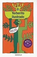 El Yerberito Ilustrado = The Ilustrated Herbal Medicine - Rius