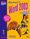Microsoft Office Word 2003 para torpes/ Microsoft Office Word 2003 for Dummies (Informatica Para Torpes) (Spanish Edition)