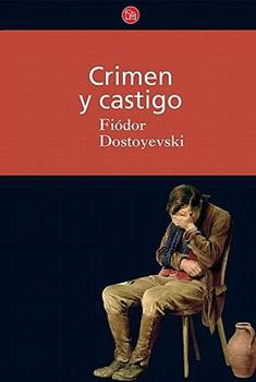 Crimen y castigo (Crime and Punishment) (Clasicos) (Spanish Edition) - Dostoievski, Fedor