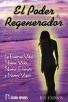 El Poder Regenerador - William W. Atkinson
