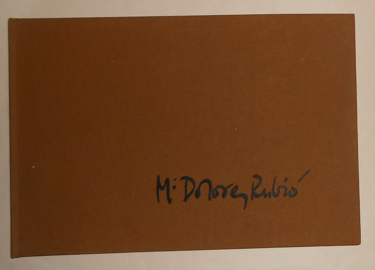 Maria Dolores Rubio (SIGNED COPY) - RUBIO, Maria Dolores ] Text by Isabel Coll