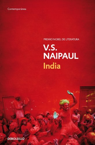 India (Contemporanea/ Contemporary) (Spanish Edition) - V.S. Naipaul