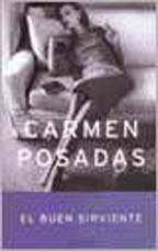 El Buen Sirviente / The Good Servant (Spanish Edition) - Posadas, Carmen