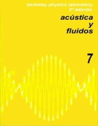 Acústica y fluidos - B.P.C. (Berkeley Physics Course)