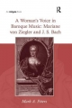 A Woman's Voice in Baroque Music - Mark A. Peters