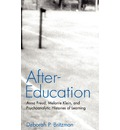 After-Education - Deborah P. Britzman