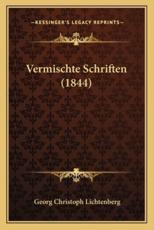 Vermischte Schriften (1844) - Georg Christoph Lichtenberg
