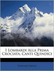 I Lombardi Alla Prima Crociata, Canti Quindici
