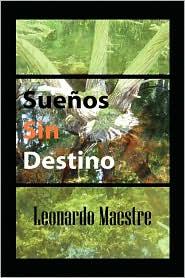 Suenos Sin Destino - Leonardo Maestre