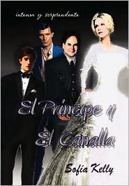 El Principe y el Canalla - Sofia Kelly
