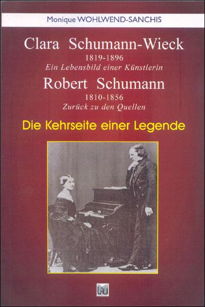 Clara Schumann et Robert Schumann - Du Lau Eds