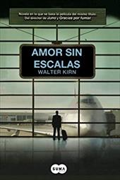 Amor Sin Escalas = Up in the Air - Kirn, Walter