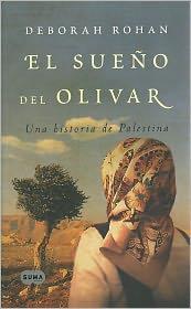El sueno del olivar (The Olive Grove: A Palestinian Story) - Deborah Rohan