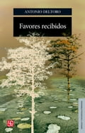 Favores recibidos - Antonio Deltoro