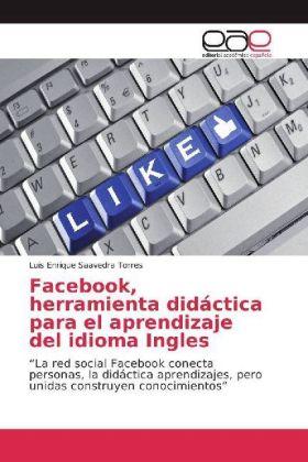 Facebook, herramienta didáctica para el aprendizaje del idioma Ingles -