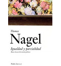 Igualdad Y Parcialidad/ Equality And Partiality - Thomas Nagel