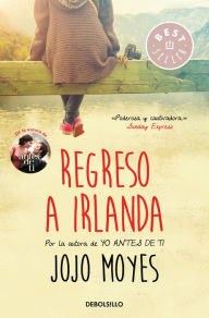 Regreso a Irlanda Jojo Moyes Author