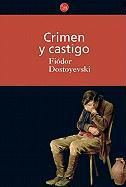 Crimen y Castigo = Crime and Punishment