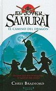 El Camino del Dragon = The Way of the Dragon (Joven Samurai)