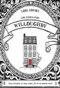Los hermanos Willoughby - Jaime Valero Martínez, Lois Lowry