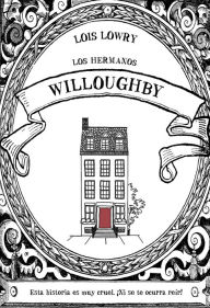 Los hermanos Willoughby - Lois Lowry