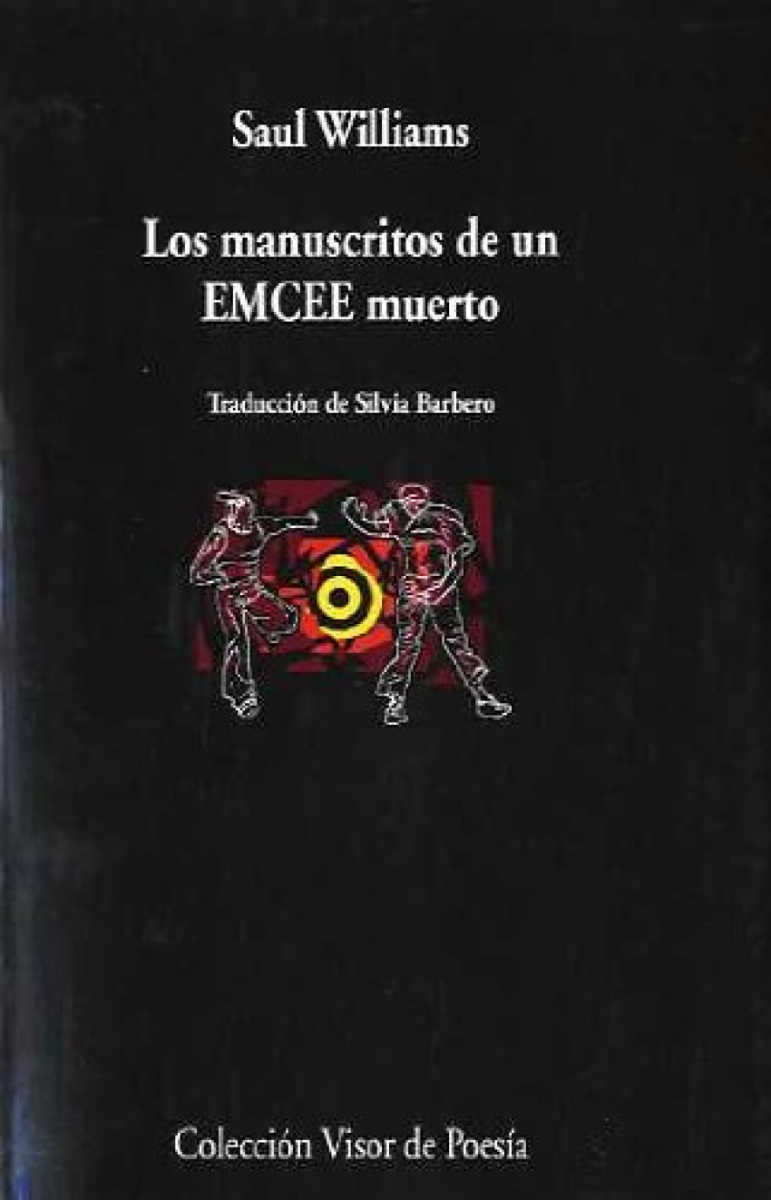 Manuscritos de un emcee muerto - Williams, Saul