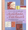Manual practico del punto para acolchado y patchwork/ Practical Manual Of The Point For Quilted And Patchwork - Nikki Tinkler