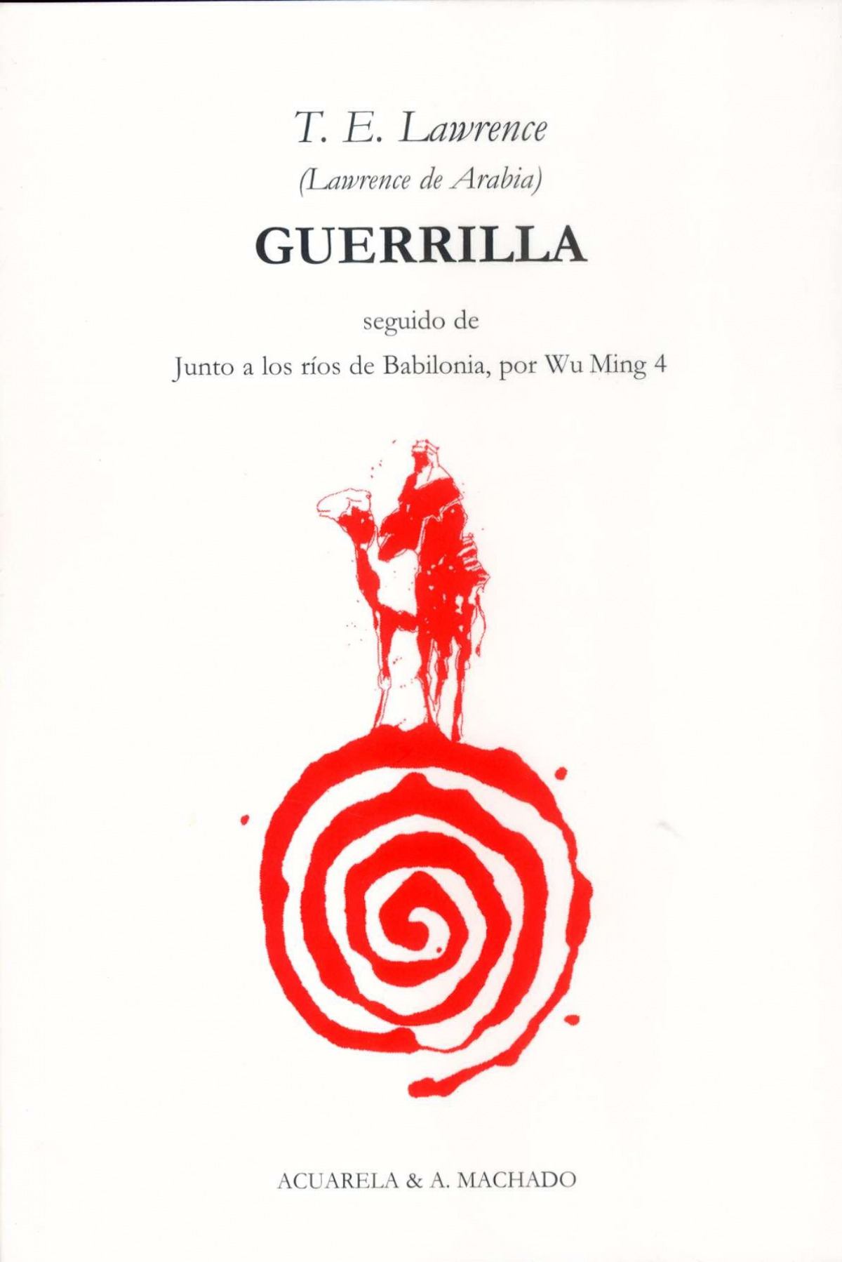 Guerrilla - Lawrence, T.E.
