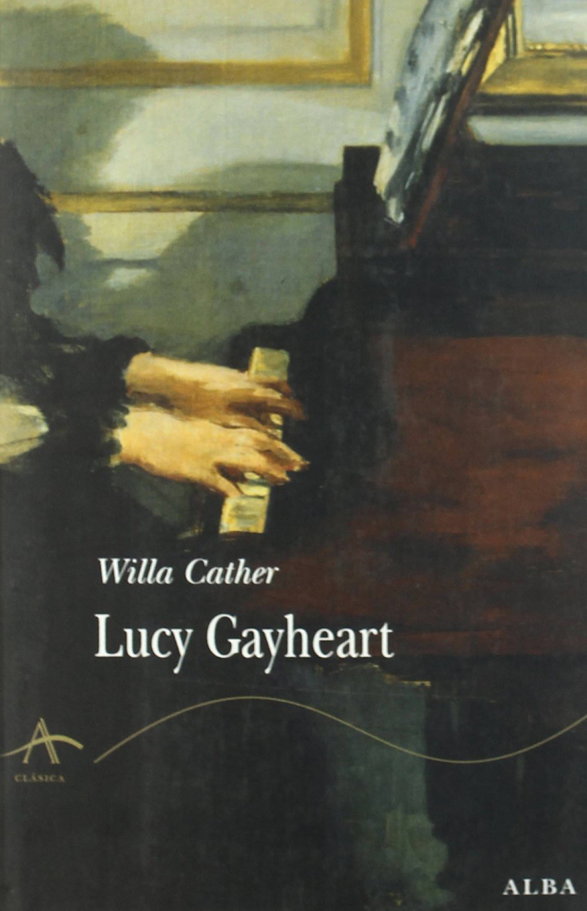 Lucy Gayheart - Cather, Willa