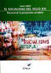Amin, Samir: El socialismo en el siglo XXI : reconstruir la perspectiva socialista : cuestiones para el debate