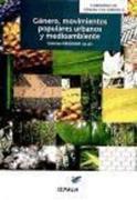 Verschuur, Christine . . . [et al. ]: Género, movimientos populares urbanos y medio ambiente