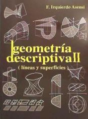 GEOMETRIA DESCRIPTIVA II (LINEAS Y SUPERFICIES)