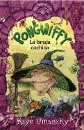 Pongwiffy, la Bruja Cochina = Pongwiffy, a Witch of Dirty Habits - Umansky, Kaye