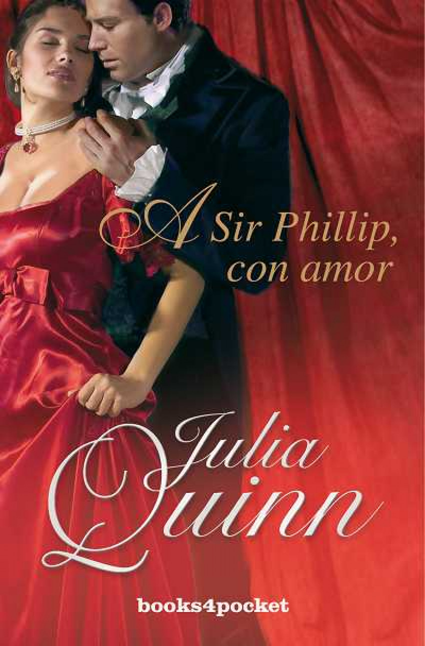 A Sir Phillip, con amor - Quinn, Julia
