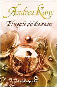 El legado del diamante (Legacy of the Diamond) - Andrea Kane