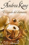 El Legado del Diamante = Lagacy of the Diamond