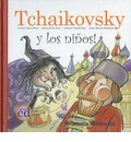 Tchaikovsky en el pequeno mundo de los juguetes/ Tchaikovsky and the Small World of Toys - Anna Obiols
