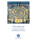 La famosa invasion de Sicilia por los osos / The famous invasion of Sicily by bears - Dino Buzzati