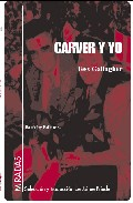 Carver Y Yo - Gallagher Tess
